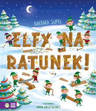 Elfy na ratunek! - okładka książki
