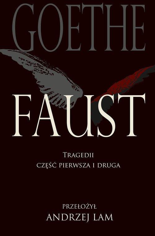 Faust. Tragedii część pierwsza - okładka książki