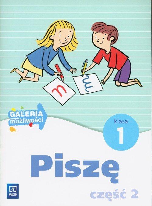 Galeria możliwości 1. Piszę cz. - okładka książki