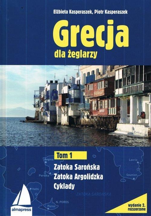 Grecja dla żeglarzy Tom 1. Zatoka - okładka książki