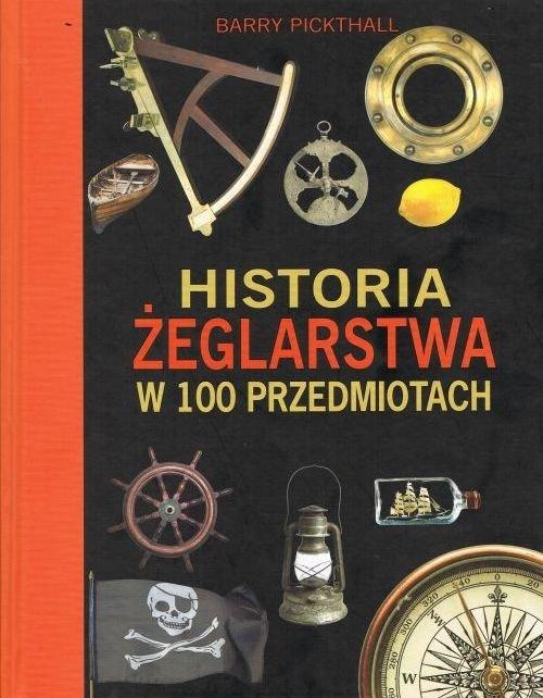 Historia żeglarstwa w 100 przedmiotach - okładka książki