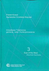 Inicjatywa Trójmorza: geneza, cele - okładka książki