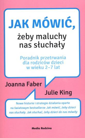 Jak mówić żeby maluchy nas słuchały - okładka książki