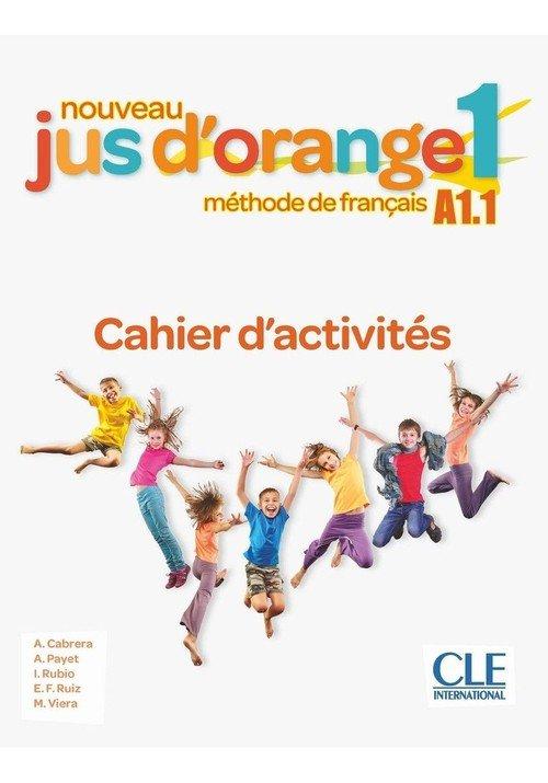 Jus dorange nouveau 1 A1.1. Ćwiczenia - okładka podręcznika