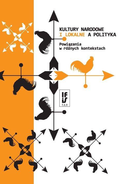 Kultury narodowe i lokalne a polityka. - okładka książki