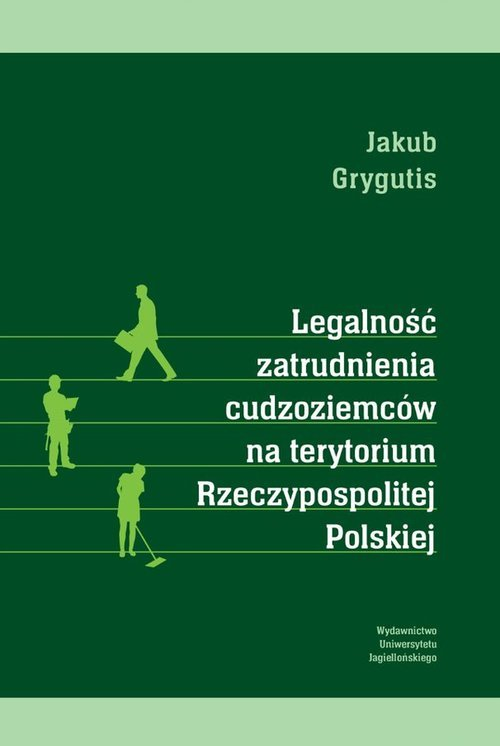 Legalność zatrudnienia cudzoziemców - okładka książki