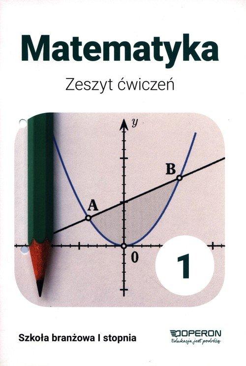 Matematyka. Szkoła branżowa 1 stopnia. - okładka podręcznika