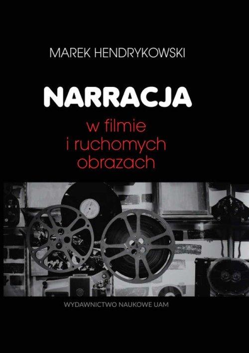 Narracja w filmie i ruchomych obrazach - okładka książki