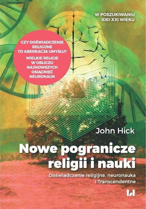 Nowe pogranicze religii i nauki. - okładka książki