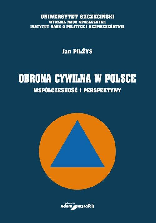 Obrona cywilna w Polsce. Współczesność - okładka książki