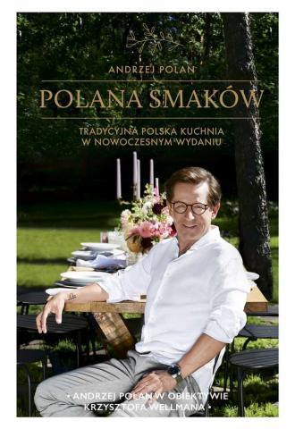 Polana smaków. Tradycyjna polska - okładka książki