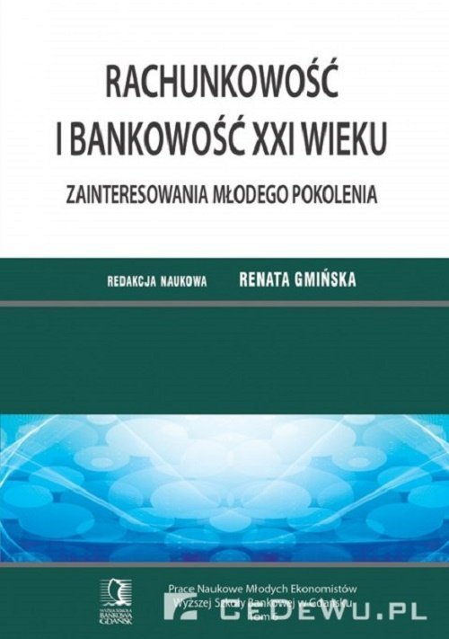Rachunkowość i bankowość XXI wieku - okładka książki