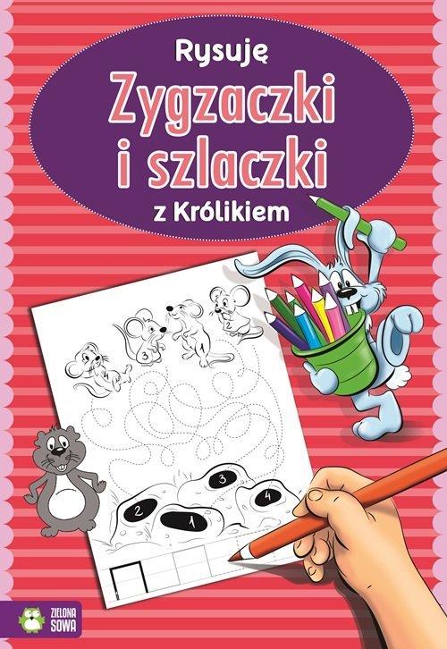 Rysuję zygzaczki i szlaczki z królikiem - okładka książki