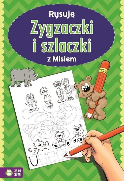 Rysuję zygzaczki i szlaczki z misiem - okładka książki