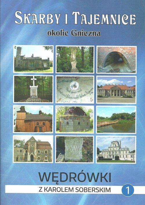 Skarby i tajemnice okolice Gniezna. - okładka książki