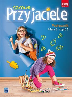 Szkolni przyjaciele. Klasa 3. Podręcznik - okładka podręcznika