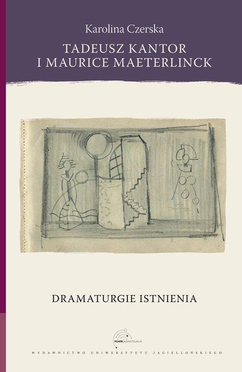 Tadeusz Kantor i Maurice Maeterlinck. - okładka książki
