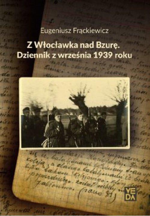 Z Włocławka nad Bzurę. Dziennik - okładka książki
