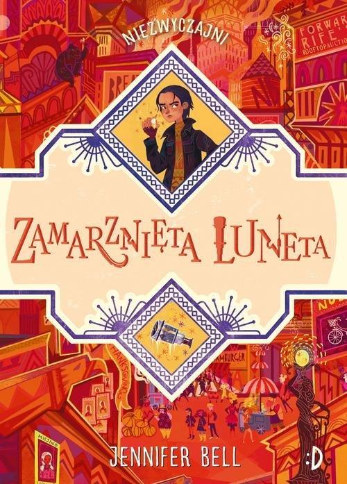 Zamarznięta Luneta. Niezwyczajni - okładka książki