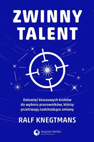 Zwinny talent. Dziewięć kluczowych - okładka książki