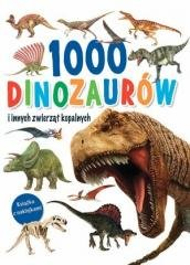 1000 dinozaurów i innych zwierząt - okładka książki