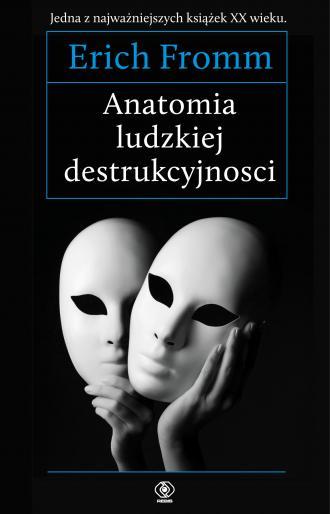 Anatomia ludzkiej destrukcyjności - okładka książki