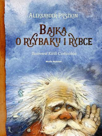 Bajka o Rybaku i Rybce - okładka książki
