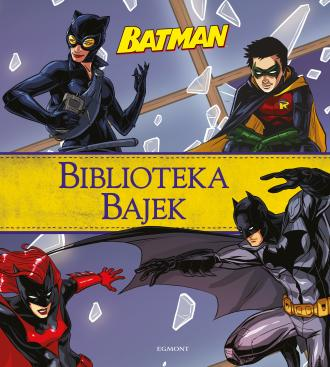 Batman. Biblioteka Bajek - okładka książki