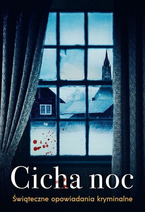 Cicha noc Świąteczne zbrodnie - okładka książki
