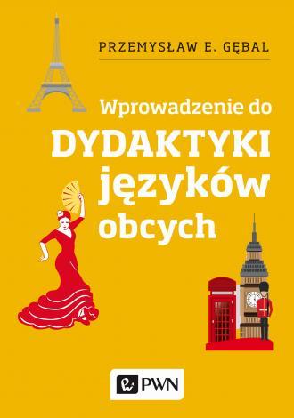 Dydaktyka języków obcych. Wprowadzenie - okładka podręcznika