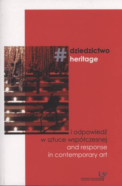 Dziedzictwo i odpowiedź w sztuce - okładka książki