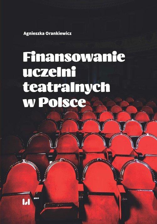 Finansowanie uczelni teatralnych - okładka książki