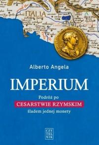 Imperium. Podróż po Cesarstwie - okładka książki