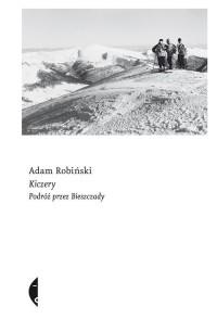 Kiczery. Podróż przez Bieszczady - okładka książki
