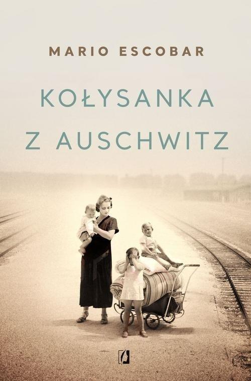 Kołysanka z Auschwitz. Wielkie - okładka książki