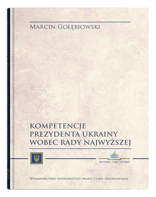 Kompetencje Prezydenta Ukrainy - okładka książki