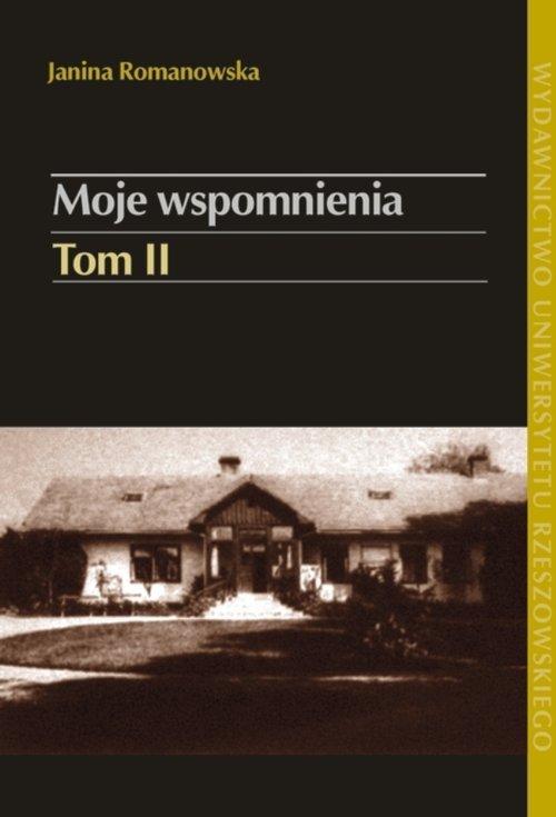 Moje wspomnienia. Tom 2. W Galicji - okładka książki