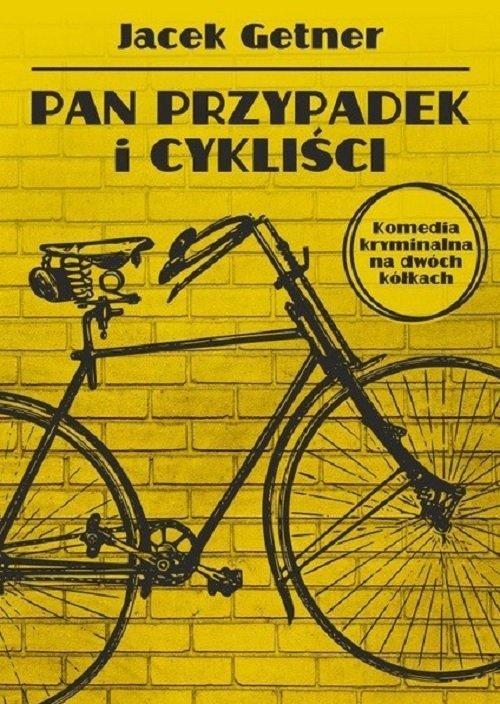 Pan Przypadek i cykliści - okładka książki