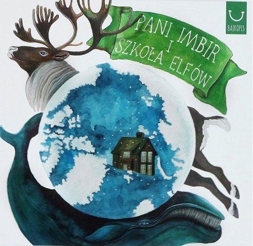 Pani Imbir i Szkoła Elfów - okładka książki