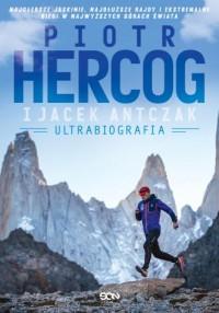 Piotr Hercog. Ultrabiografia - okładka książki