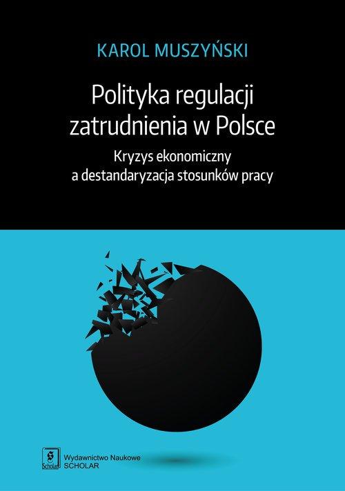 Polityka regulacji zatrudnienia - okładka książki