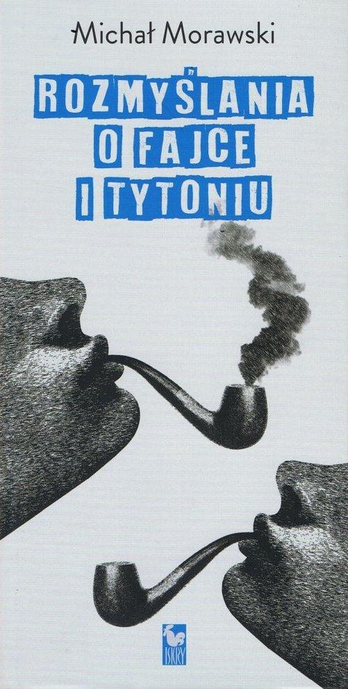 Rozmyslania o fajce i tytoniu - okładka książki