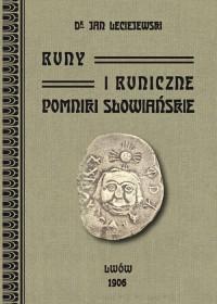 Runy i runiczne pomniki słowiańskie - okładka książki