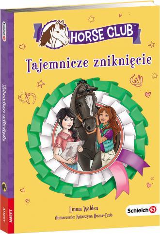 Horse Club. Tajemnicze zniknięcie - okładka książki