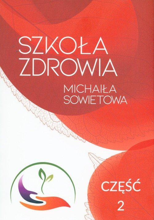 Szkoła Zdrowia Michaiła Sowietowa - okładka książki