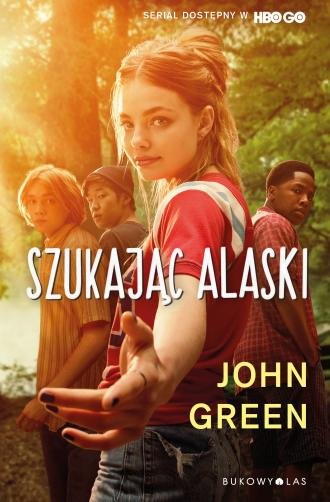 Szukając Alaski - okładka książki