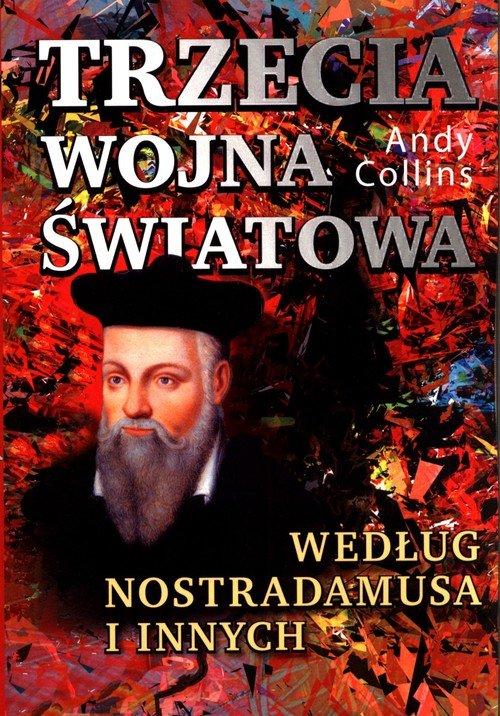 Trzecia wojna światowa według Nostradamusa - okładka książki