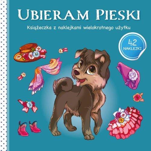 Ubieram zwierzątka III. Ubieram - okładka książki
