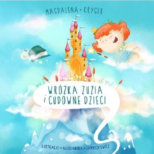 Wróżka Zuzia i cudowne dzieci - okładka książki