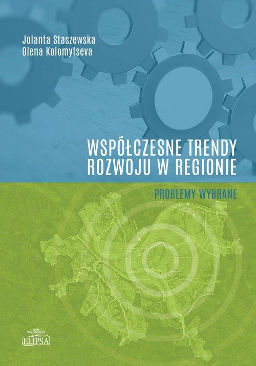 Współczesne trendy rozwoju w regionie - okładka książki